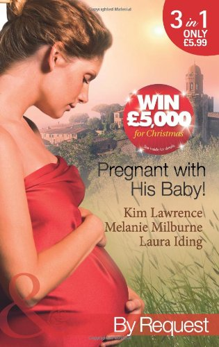 9780263884517: Pregnant with His Baby! (Mills & Boon by Request)