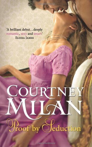 Proof by Seduction (Mills & Boon Special Releases): Milan, Courtney