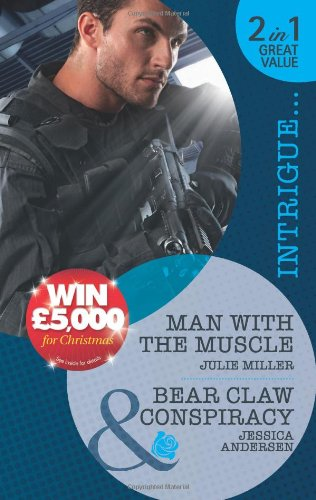 9780263885675: Man with the Muscle/ Bear Claw Conspiracy (Mills & Boon Intrigue)