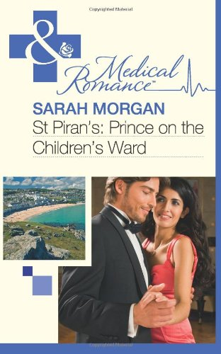 9780263885941: St Piran's: Prince on the Children's Ward (Mills & Boon Medical)