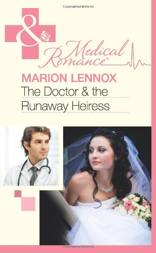 9780263885989: Doctor & the Runaway Heiress