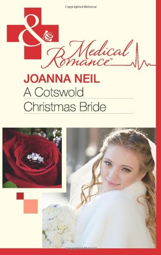 9780263886108: A Cotswold Christmas Bride (Mills & Boon Medical)