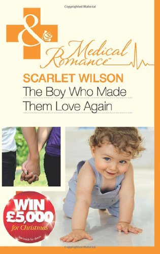 9780263886191: The Boy Who Made Them Love Again (Mills & Boon Medical)