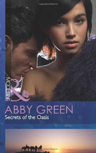 9780263886405: Secrets of the Oasis (Mills & Boon Modern)