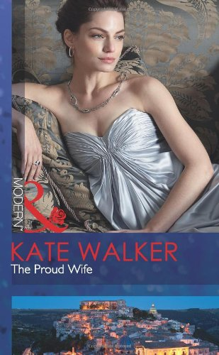 9780263886412: Proud Wife (Mills & Boon Modern)