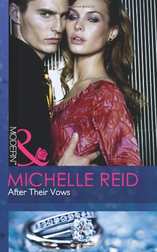 After Their Vows (Mills and Boon Modern): Reid, Michelle