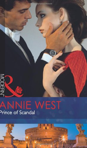 9780263886542: Prince of Scandal (Mills & Boon Modern)