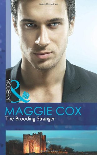 9780263886658: The Brooding Stranger (Mills and Boon Modern)