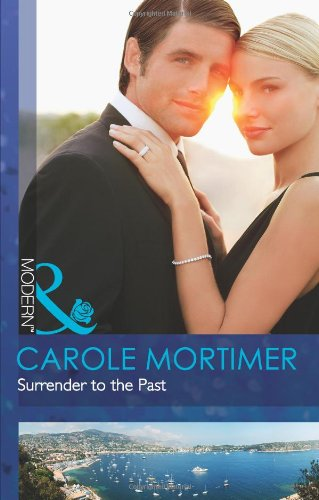 9780263886719: Surrender to the Past (Mills & Boon Modern)