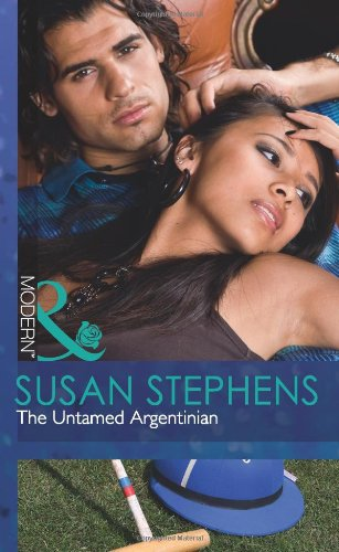 9780263886801: The Untamed Argentinian (Mills and Boon Modern)