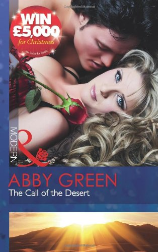 The Call of the Desert (Mills and: Green, Abby