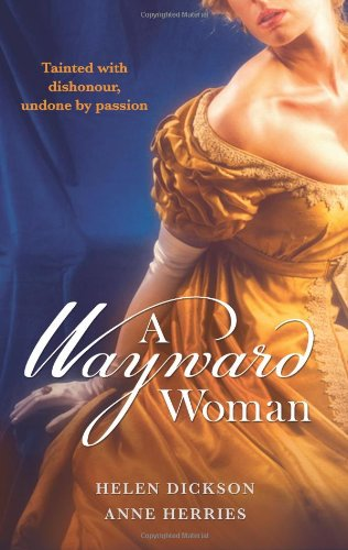 9780263887235: A Wayward Woman. (Mills & Boon Special Releases)