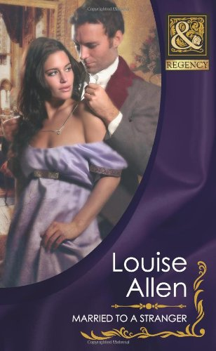 9780263888041: Married to a Stranger (Mills & Boon Historical)