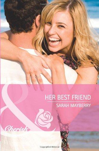 9780263888829: Her Best Friend (Mills & Boon Cherish)