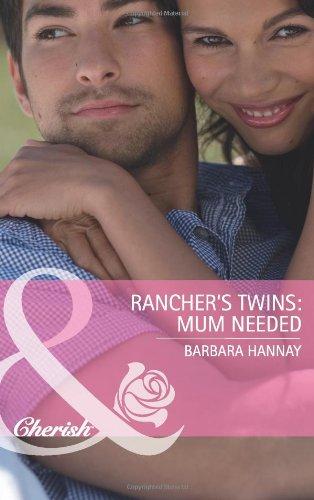 Rancher's Twins: Mum Needed (Mills & Boon: Barbara Hannay