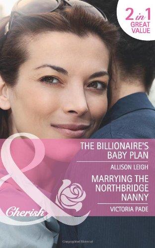 9780263888904: Billionaire's Baby Plan (Mills & Boon Cherish)