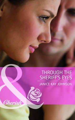 9780263889109: Through the Sheriff's Eyes (Mills & Boon Cherish)