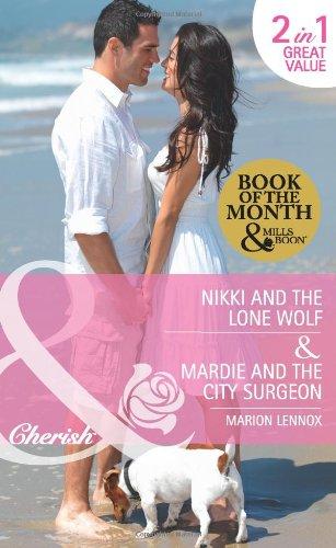 9780263889154: Nikki and the Lone Wolf/Mardie and the City Surgeon (Mills & Boon Cherish)