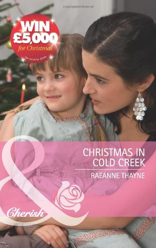 9780263889314: Christmas in Cold Creek (Mills & Boon Cherish)