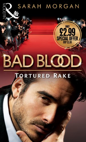 9780263889581: The Tortured Rake: Bad Blood Collection v. 1 (Mills & Boon Special Releases)