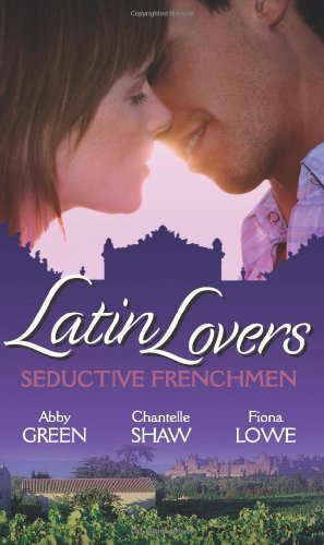 Latin Lovers: Seductive Frenchmen: Chosen as the: Lowe, Fiona, Shaw,
