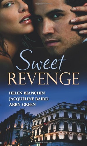 9780263889987: Sweet Revenge (Mills & Boon Special Releases)
