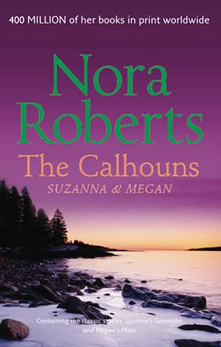 9780263890167: The Calhouns: Suzanna's Surrender/ Megan's Mate: Suzanna and Megan