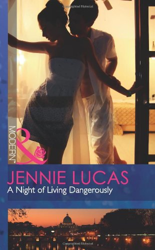 9780263890389: A Night of Living Dangerously (Mills & Boon Modern)