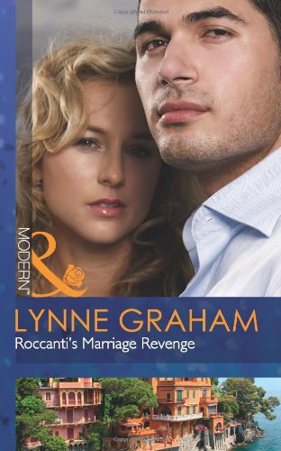 9780263890464: Roccanti's Marriage Revenge (Mills and Boon Modern)