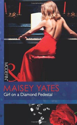 Girl on a Diamond Pedestal (Mills and Boon Modern): Mills Boon