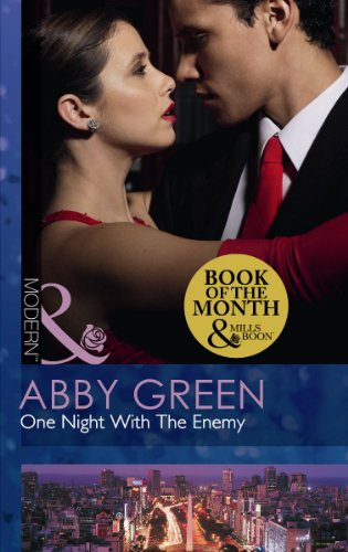 One Night With the Enemy (Modern): Abby Green