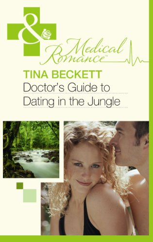 9780263891492: Doctor's Guide to Dating in the Jungle
