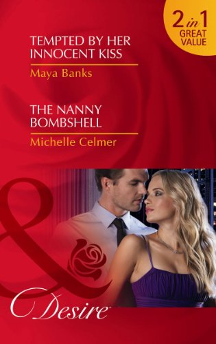 9780263891997: Tempted by Her Innocent Kiss/ The Nanny Bombshell (Mills and Boon Desire)