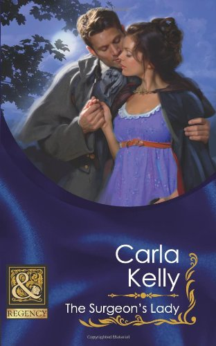 The Surgeon's Lady (Mills & Boon Historical): Kelly, Carla
