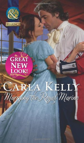 Marrying the Royal Marine (Mills & Boon: Carla Kelly