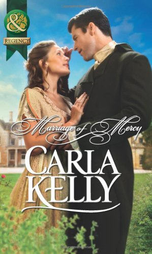 Marriage of Mercy (Mills & Boon Historical): Carla Kelly