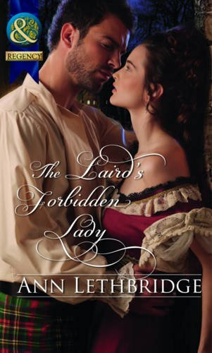9780263892536: The Laird's Forbidden Lady (Mills & Boon Historical)