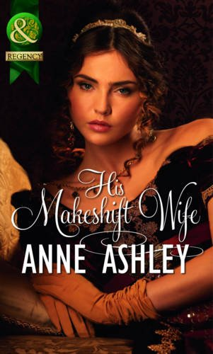 9780263892543: His Makeshift Wife (Mills & Boon Historical)