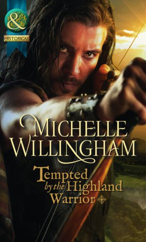 Tempted by the Highland Warrior (The MacKinloch: Willingham, Michelle