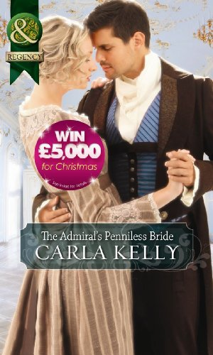 The Admiral's Penniless Bride (Mills & Boon: Carla Kelly