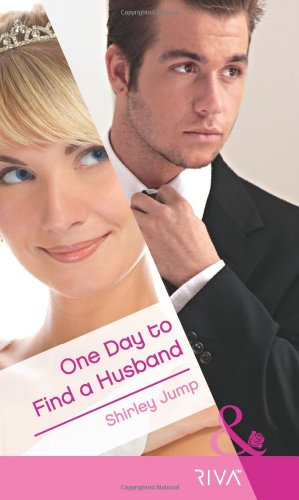 9780263893052: One Day to Find a Husband (Mills & Boon RIVA)