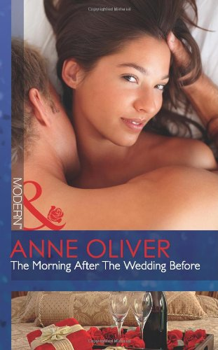 9780263893076: Morning After the Wedding Before (Mills and Boon Modern)