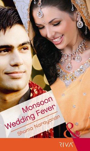 9780263893175: Monsoon Wedding Fever. Shoma Narayanan