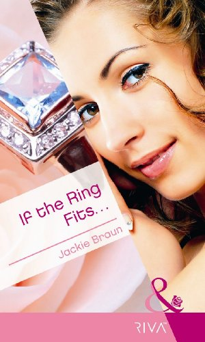 9780263893182: If the Ring Fits--. Jackie Braun