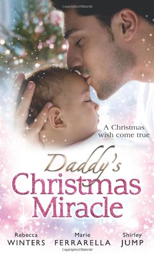9780263893571: Daddy's Christmas Miracle (Mills & Boon Special Releases)