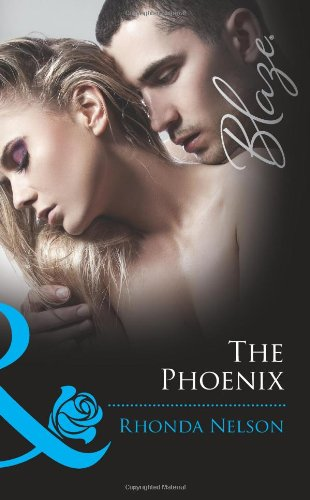 9780263893670: The Phoenix/ Born Ready (Mills and Boon Blaze)