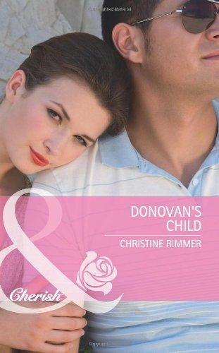 9780263893991: Donovan's Child (Mills & Boon Cherish)