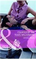 9780263894493: Courted by the Texas Millionaire (Mills & Boon Cherish) (St. Valentine, Texas - Book 1)