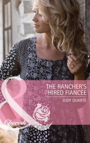9780263894592: The Rancher's Hired Fiance (Mills & Boon Cherish)