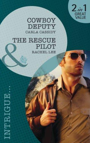 9780263894950: Cowboy Deputy/ The Rescue Pilot